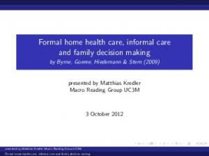 Formal home health care, informal care and family decision making
