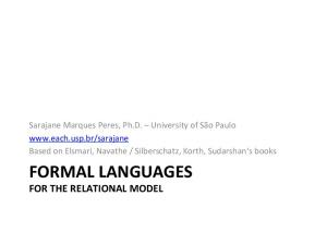FORMAL LANGUAGES FOR THE RELATIONAL MODEL