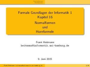 Formale Grundlagen der Informatik 1 Kapitel 16 Normalformen und Hornformeln