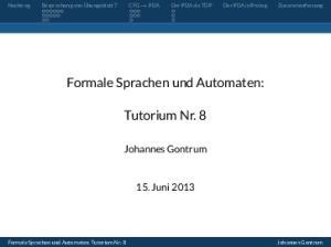 Formale Sprachen und Automaten: Tutorium Nr. 8