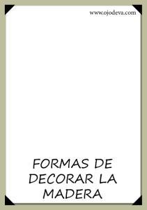 FORMAS DE DECORAR LA MADERA