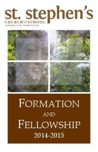 FORMATION AND FELLOWSHIP