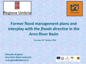 Former flood management plans and interplay with the floods directive in the Arno River Basin