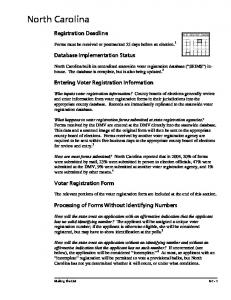 Forms must be received or postmarked 25 days before an election. 1. Entering Voter Registration Information