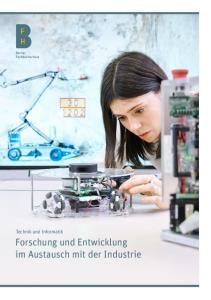 Forschung und Entwicklung im Austausch mit der Industrie