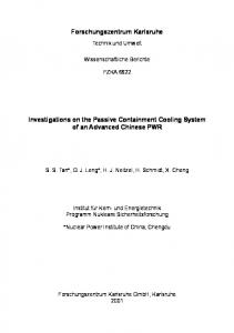 Forschungszentrum Karlsruhe. Investigations on the Passive Containment Cooling System of an Advanced Chinese PWR