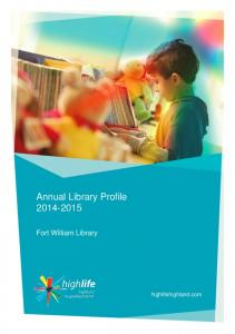 Fort William Library Profile Annual Library Profile Fort William Library. highlifehighland.com