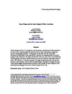 Forthcoming, Research on Aging. Taxes, Wages, and the Labor Supply of Older Americans. Lucie Schmidt Williams College