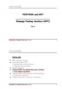 FORTRAN and MPI. Message Passing Interface (MPI)