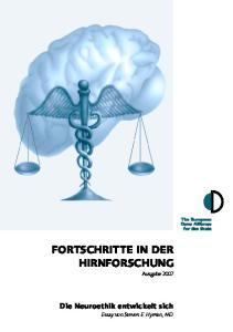 FORTSCHRITTE IN DER HIRNFORSCHUNG