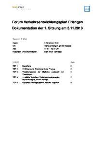 Forum Verkehrsentwicklungsplan Erlangen Dokumentation der 1. Sitzung am