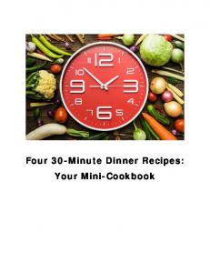 Four 30-Minute Dinner Recipes: Your Mini-Cookbook