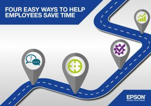 FOUR EASY WAYS TO HELP EMPLOYEES SAVE TIME