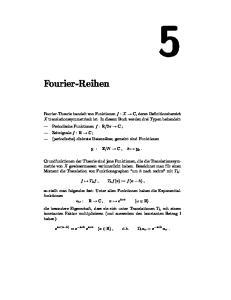 Fourier-Reihen. f T h f, T h f(x) := f(x h),