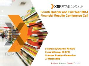 Fourth Quarter and Full Year 2014 Financial Results Conference Call