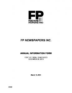 FP NEWSPAPERS INC. ANNUAL INFORMATION FORM FOR THE FISCAL YEAR ENDED DECEMBER 30, 2013