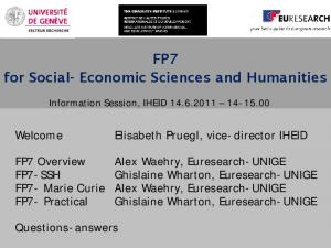 FP7 for Social- Economic Sciences and Humanities