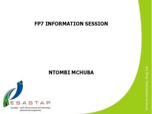 FP7 INFORMATION SESSION NTOMBI MCHUBA