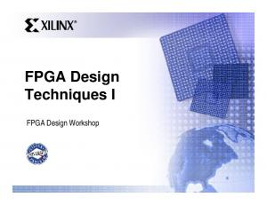 FPGA Design Techniques I. FPGA Design Workshop