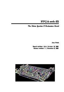 FPGA-evb-S2. The Xilinx Spartan-II Evaluation Board. Jan Pech