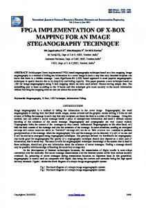 FPGA IMPLEMENTATION OF X-BOX MAPPING FOR AN IMAGE STEGANOGRAPHY TECHNIQUE