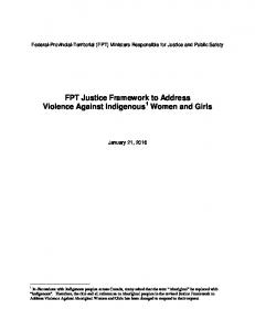 FPT Justice Framework to Address Violence Against Indigenous 1 Women and Girls