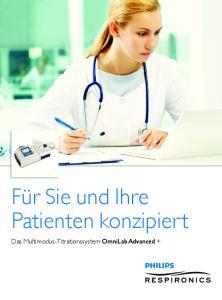 Für Sie und Ihre Patienten konzipiert
