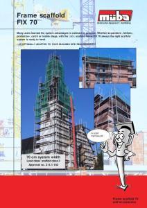 Frame scaffold FIX 70