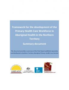 Framework for the development of the Primary Health Care Workforce in Aboriginal Health in the Northern Territory Summary document