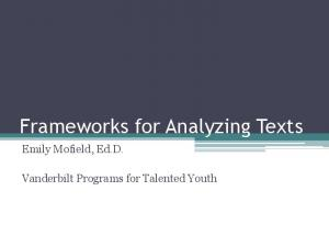Frameworks for Analyzing Texts