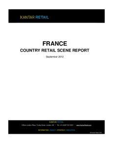 FRANCE COUNTRY RETAIL SCENE REPORT. September 2012 KANTAR RETAIL