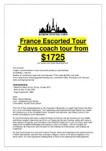 France Escorted Tour 7 days coach tour from $1725 per person twin share departing Paris