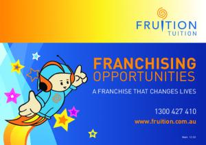 FRANCHISING OPPORTUNITIES.  A FRANCHISE THAT CHANGES LIVES. Matt. 12:33