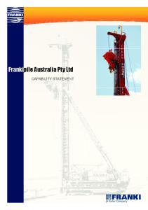 Frankipile Australia Pty Ltd CAPABILITY STATEMENT