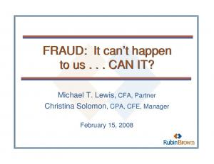 FRAUD: It can t happen to us... CAN IT?
