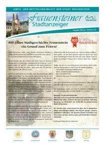 Frauensteiner. Stadtanzeiger. 800 Jahre Stadtgeschichte Frauenstein - ein Grund zum Feiern! AMTS- UND MITTEILUNGSBLATT DER STADT FRAUENSTEIN
