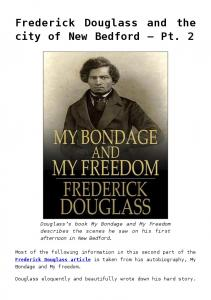 Frederick Douglass and the city of New Bedford Pt. 2
