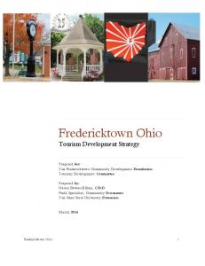 Fredericktown Ohio. Tourism Development Strategy. Prepared for: The Fredericktown Community Development Foundation Tourism Development Committee