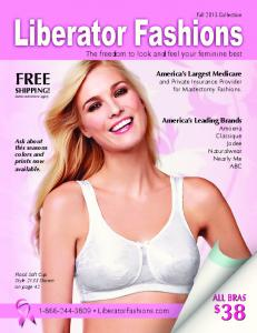 FREE $ 38 ALL BRAS. The freedom to look and feel your feminine best LiberatorFashions.com