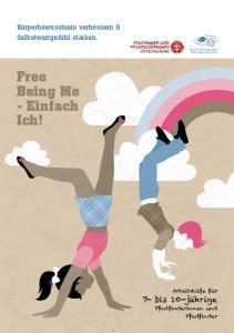Free Being Me - Einfach Ich!