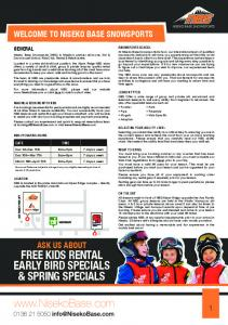 FREE KIDS RENTAL EARLY BIRD SPECIALS & SPRING SPECIALS WELCOME TO NISEKO BASE SNOWSPORTS ASK US ABOUT GENERAL