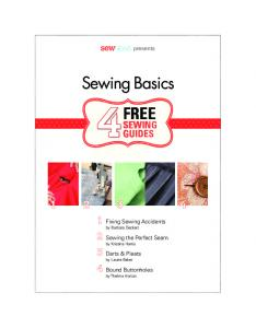 FREE. Sewing Basics. 1 Fixing Sewing Accidents. 2 Sewing the Perfect Seam. 3 Darts & Pleats. 4 Bound Buttonholes SEWING 4GUIDES