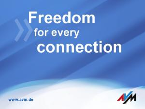 Freedom. connection. for every