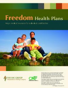 Freedom Health Plans. Major medical insurance for individuals and families
