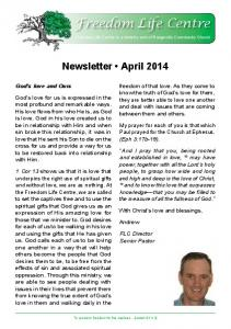 Freedom Life Centre. Newsletter April God s love and Ours