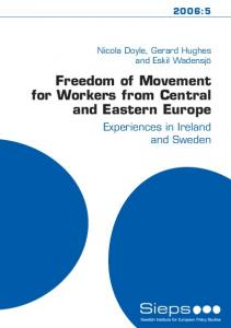 Freedom of Movement for Workers from Central and Eastern Europe