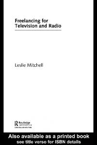 Freelancing for Television and Radio