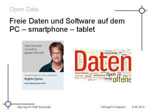 Freie Daten und Software auf dem PC smartphone tablet