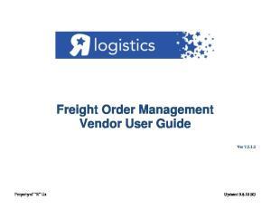 Freight Order Management Vendor User Guide. Ver