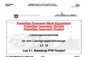 Freiwillige Feuerwehr Markt Eggolsheim Freiwillige Feuerwehr Dormitz Freiwillige Feuerwehr Poxdorf. Leistungsverzeichnis